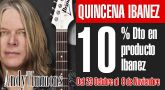 Quincena Ibanez: 10% Descuento y Clinic Andy Timmons